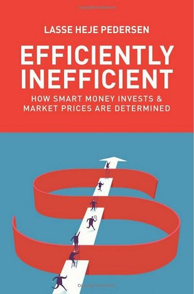 efficiently-inefficient-how-smart-money-invests-and-market-prices-are-determined