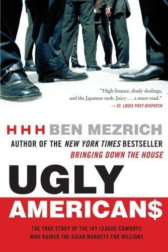 ugly-americans-the-true-story-of-the-ivy-league-cowboys-who-raided-the-asian-markets-for-millions
