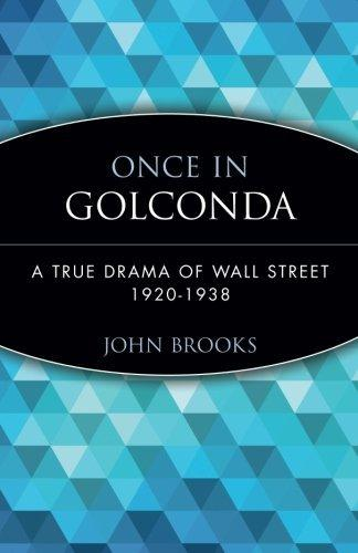 once-in-golconda-a-true-drama-of-wall-street-1920-1928